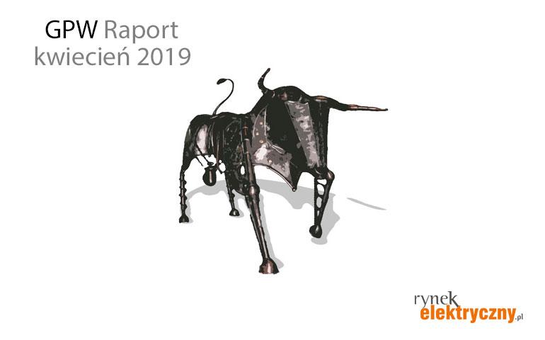 Raport GPW kwiecień 2019