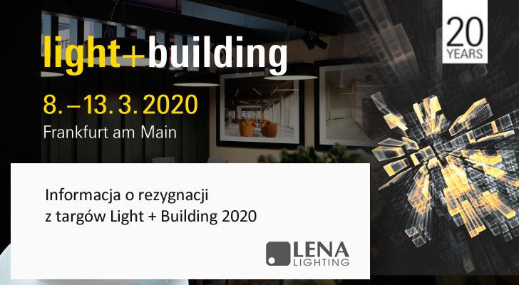 Lena Lighting rezygnuje z targów LB20