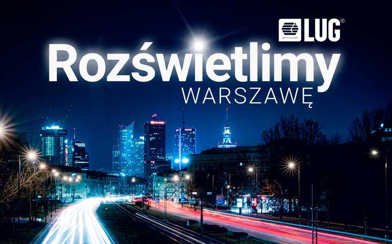 LUG oświetli Warszawę