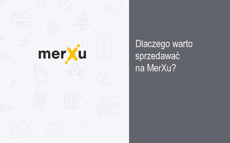Siedem powodów, dla których warto sprzedawać na MerXu